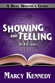 Showing and Telling in Fiction ebook by Kobo.Web.Store.Products.Fields.ContributorFieldViewModel