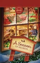 Season of Secrets ebook by Elizabeth Adams