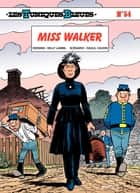 Les Tuniques Bleues - Tome 54 - Miss Walker ebook by Lambil, Raoul Cauvin