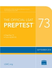 The Official LSAT PrepTest 73 - (Sept 2014) ebook by Law School Admission Council
