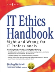 IT Ethics Handbook:: Right and Wrong for IT Professionals ebook by Northcutt, Stephen