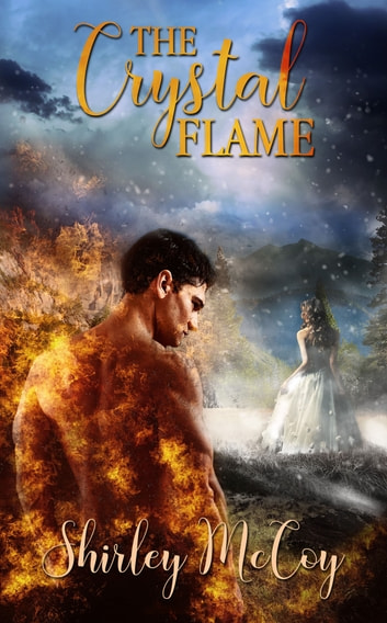 The Crystal Flame ebook by Shirley  McCoy