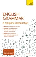Essential English Grammar: Teach Yourself - A Complete Introduction ebook by Brigitte Edelston, Ron Simpson