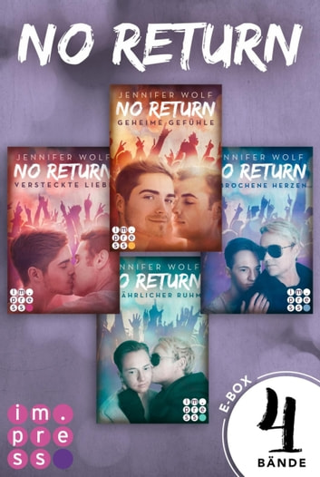 No Return: Alle vier Bände der Bandboys-Romance-Reihe in einer E-Box! eBook by Jennifer Wolf