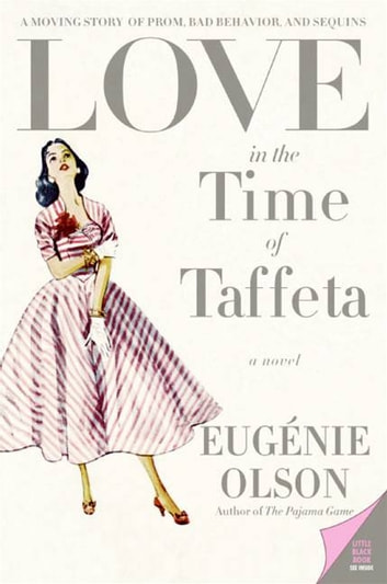 Love in the Time of Taffeta ebook by Eugenie Olson
