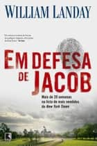 Em defesa de Jacob ebook by William Landay
