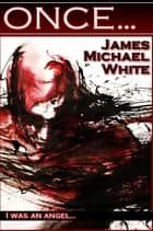 Once ebook by James White