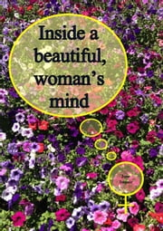 Inside a beautiful, woman's mind ebook by Jane Impair