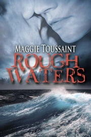 Rough Waters ebook by Maggie Toussaint