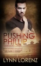 Pushing Phillip ebook by Lynn Lorenz