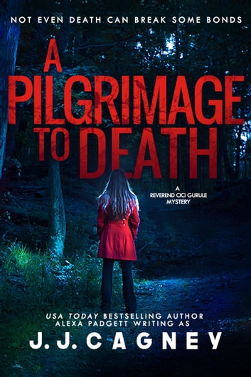 A Pilgrimage to Death ebook by J. J. Cagney