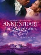The Devil's Waltz ebook by Anne Stuart