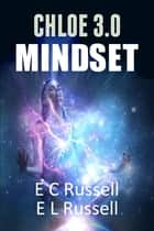 Mindset ebook by E L Russell, E C Russell