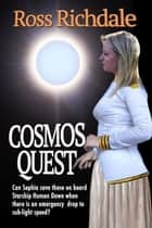 Cosmos Quest ebook by Ross Richdale