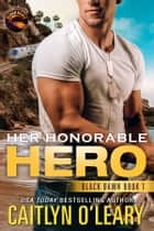 Her Honorable Hero ebook by Caitlyn O'Leary