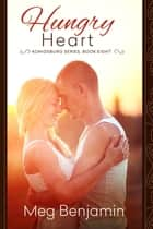 Hungry Heart ebook by Meg Benjamin