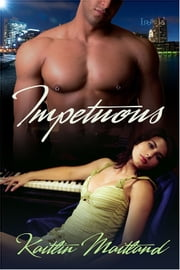Impetuous ebook by Kaitlin Maitland