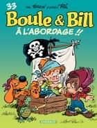 Boule et Bill - Tome 33 - À l'abordage ! ! (33) ebook by Laurent Verron, Laurent Verron