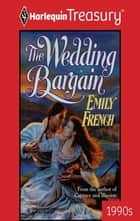 The Wedding Bargain ebook by Emily French