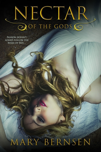 Nectar of the Gods ebook by Mary Bernsen