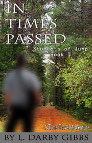 In Times Passed ebook by L. Darby Gibbs