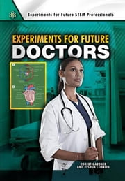 Experiments for Future Doctors