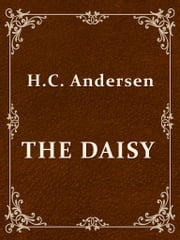 THE DAISY ebook by H.C. Andersen