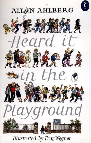 Heard It In The Playground Ebook By Allan Ahlberg 9780141942476