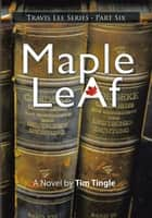 Mapleleaf ebook by Tim Tingle