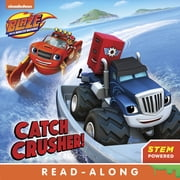 Catch Crusher (Blaze and the Monster Machines) eBook by Nickelodeon Publishing