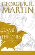 A Game of Thrones: Graphic Novel, Volume Four (A Song of Ice and Fire) ebook by George R.R. Martin