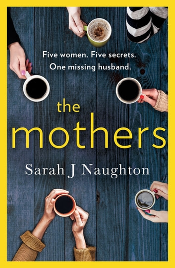 The Mothers ebook by Sarah J. Naughton