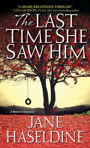 The Last Time She Saw Him ebook by Jane Haseldine