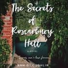 Secrets of Roscarbury Hall, The - A Novel audiobook by