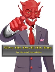 Give the Devil his Due ebook by Brand Gamblin