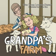 Grandpa's Farm ebook by Erica Runae Lomelino-Stewart