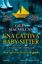 Una cattiva baby-sitter ebook by Gilly Macmillan