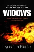 Widows ebook by Lynda La Plante