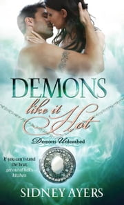 Demons Like It Hot ebook by Sidney Ayers
