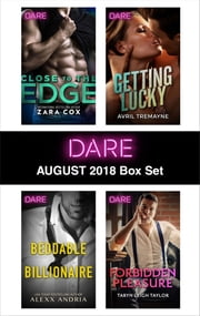 Harlequin Dare August 2018 Box Set - A Sexy Billionaire Romance ebook by Zara Cox, Alexx Andria, Avril Tremayne,...
