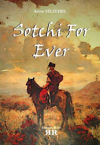 Sotchi for ever ebook by Anne Selivers