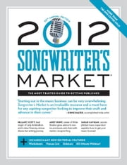 2012 Songwriter's Market ebook by Adria Haley