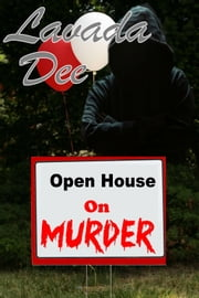 Open House On Murder ebook by Lavada Dee