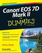 Canon EOS 7D Mark II For Dummies ebook by Doug Sahlin