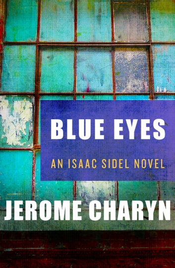 Blue eyes ebook document free ebooks and more blue eyes ebook by jerome charyn 9781453251539 rakuten kobo blue eyes ebook by jerome charyn fandeluxe fandeluxe Document