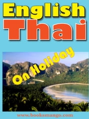 English-Thai: On Holiday ebook by Georg Gensbichler
