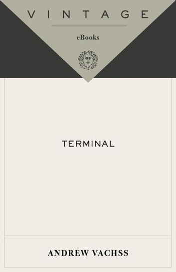Terminal - A Burke Novel ebook by Andrew Vachss