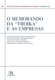 "O Memorando da ""Troika"" e as Empresas (N.º 5 da Coleção) ebook by Kobo.Web.Store.Products.Fields.ContributorFieldViewModel"