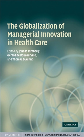 The Globalization of Managerial Innovation in Health Care ebook by