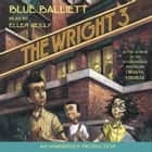 The Wright Three audiobook by Blue Balliett